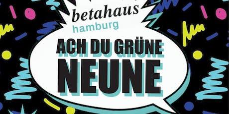 Ach du grüne Neune - betahaus Hamburg feiert seinen 9. Geburtstag Tickets