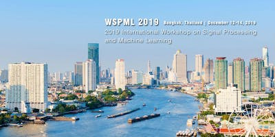 2019 International Workshop on Signal Processing and Machine Learning (WSPML 2019)