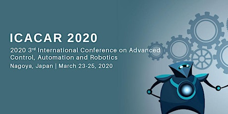 2020 3rd International Conference on Advanced Control, Automation and Robotics(ICACAR 2020) tickets
