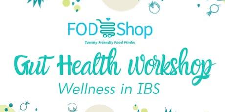 FodShop Gut Health Workshop: Wellness In IBS tickets