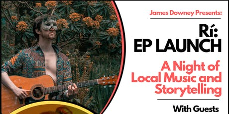 Rí: EP Launch - A Night of local Music and Storytelling tickets