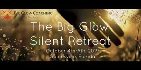The Big Glow Silent Retreat  tickets