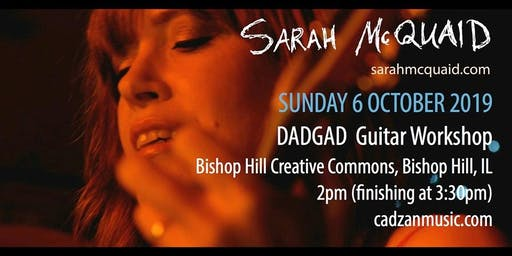 Sarah McQuaid - Guitar Workshop (Bishop Hill, IL)