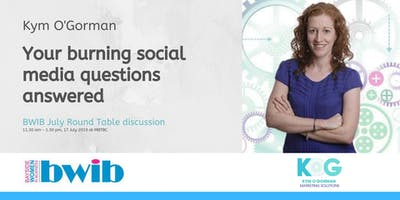 BWIB Round Table Discussion - Your burning social media questions answered