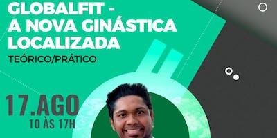 Globalfit - A Nova Ginástica Localizada