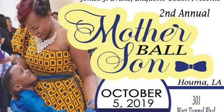 2nd Annual Mother & Son Ball  tickets