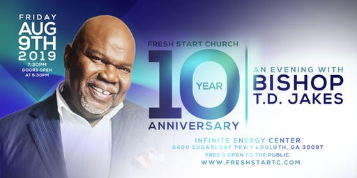 FRESH START CHURCH:  10 YEAR ANNIVERSARY