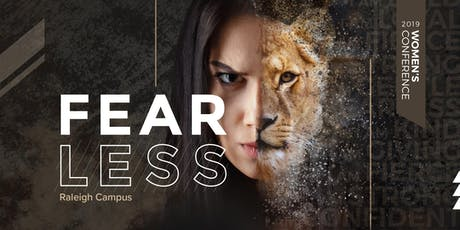 Fearless Women's Conference - Raleigh Campus  tickets