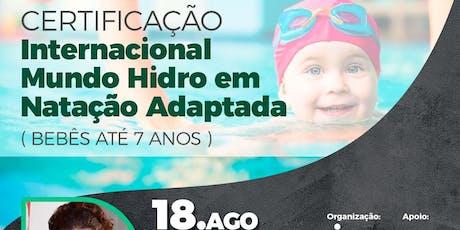Certificação Internacional em Natação Adaptada (bebês e até 7 anos) ingressos