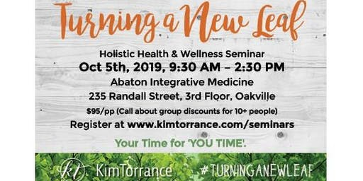 Turning a New Leaf Holistic Health and Wellness Seminar
