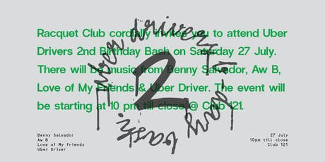 Uber Driver's Birthday Bash 2 tickets