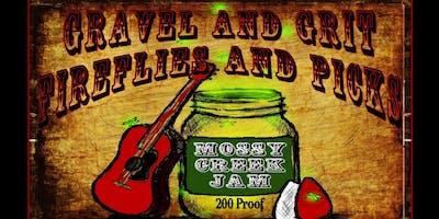 Gravel, Grit, Fireflies  Picks / Mossy Creek Jam