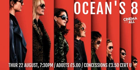 Ocean's Eight at Cinemill tickets