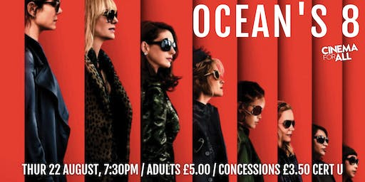 Ocean's Eight at Cinemill