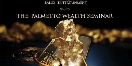 The Palmetto Wealth Seminar tickets