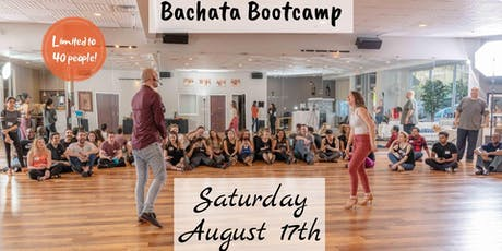 AUGUST BACHATA BOOTCAMP - Beginner Levels II & III tickets