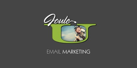 JOULE U . MARKETING with EMAIL tickets