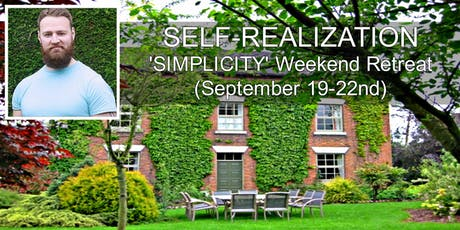 Self-Realization 'SIMPLICITY' Weekend Retreat - With Christopher tickets