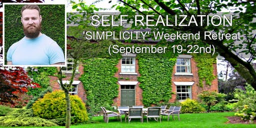 Self-Realization 'SIMPLICITY' Weekend Retreat - With Christopher