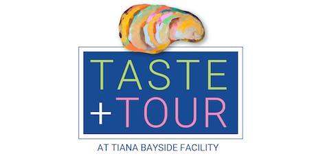 Taste + Tour at Tiana Bayside Facility tickets