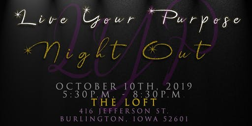 Live Your Purpose Night Out