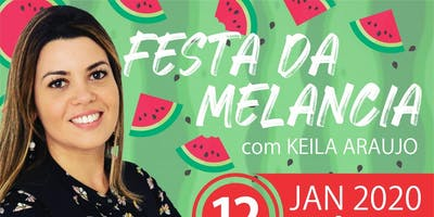 Festa da Melancia com Keila Araujo
