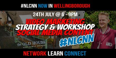 Network Learn Connect #NLCNN 6-9pm The Old House, Wellingborough