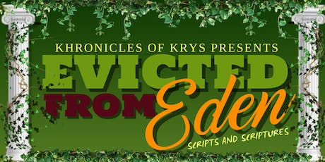 Scripts & Scriptures : Evicted From Eden tickets