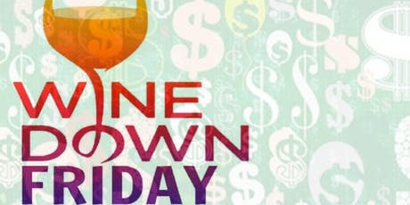 Wine Down Friday tickets