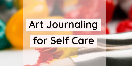 Art Journaling for Self Care July