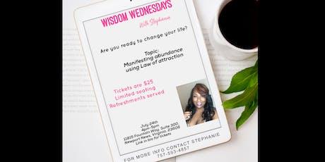 WISDOM WEDNESDAYS with Stephanie tickets