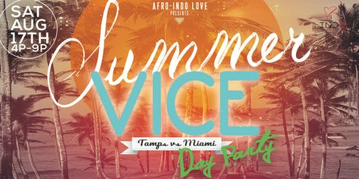 Summer Vice Day Party