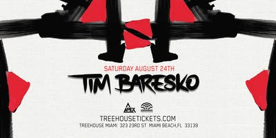 Tim Baresko @ Treehouse Miami