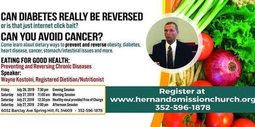 Eating for Good Health – Preventing & Reversing Chronic Diseases