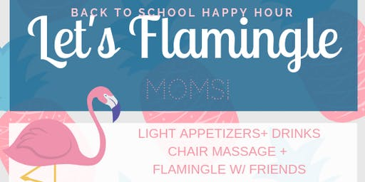 Let's Flamingle! Back to School Happy Hour!