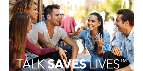 Talk Saves Lives - Intro to Suicide Prevention tickets
