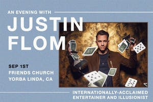 An Evening with Justin Flom