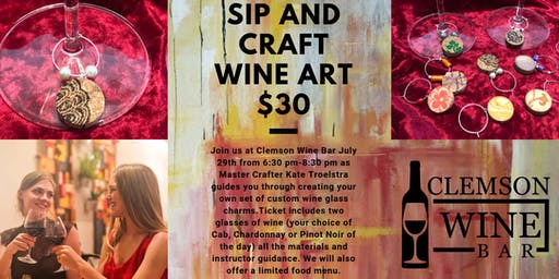 Clemson Wine Bar Sip and Craft Featuring Master Crafter - Kate Troelstra