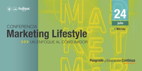 Conferencia Marketing Lifestyle y el Nuevo Consumidor entradas