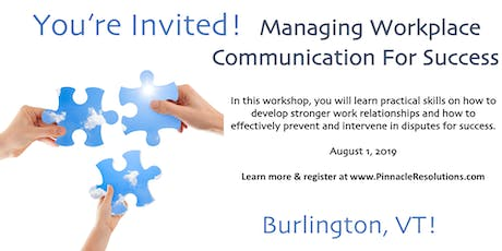 Managing Workplace Communication For Success tickets