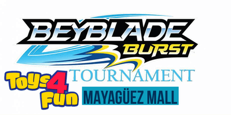 6th Beyblade Tournament Toys4Fun Mayaguez entradas