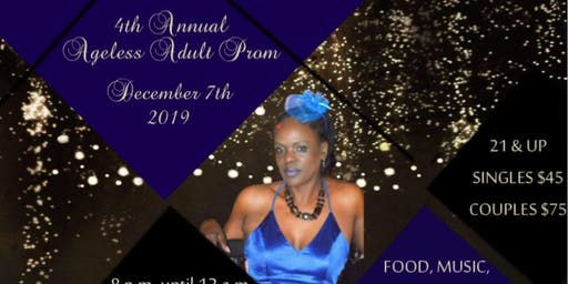 4th Annual Ageless Adult Prom