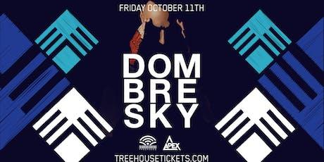 Dombresky @ Treehouse Miami tickets