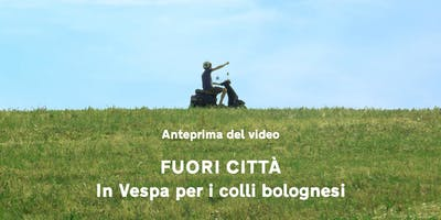 """Anteprima del video """"Fuori città - In Vespa per i"""