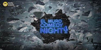 El Muro Comedy Night
