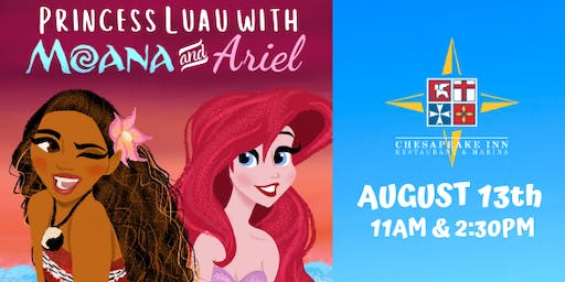 Princess LUAU with Moana & Ariel