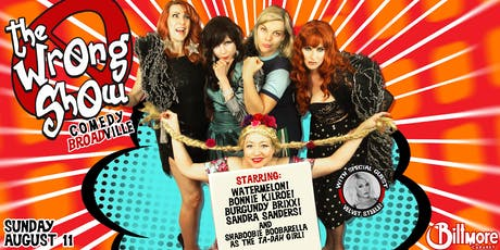 THE WRONG SHOW: Comedy BROADville tickets