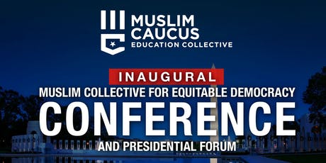 Muslim Collective for Equitable Democracy tickets