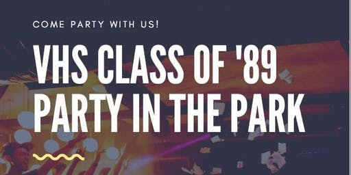 VHS Class of '89 Party in the Park