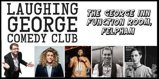 Laughing George Comedy Club 6th September 2019